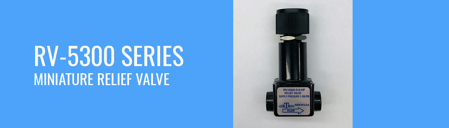RV-5300 Series Miniature Relief Valve