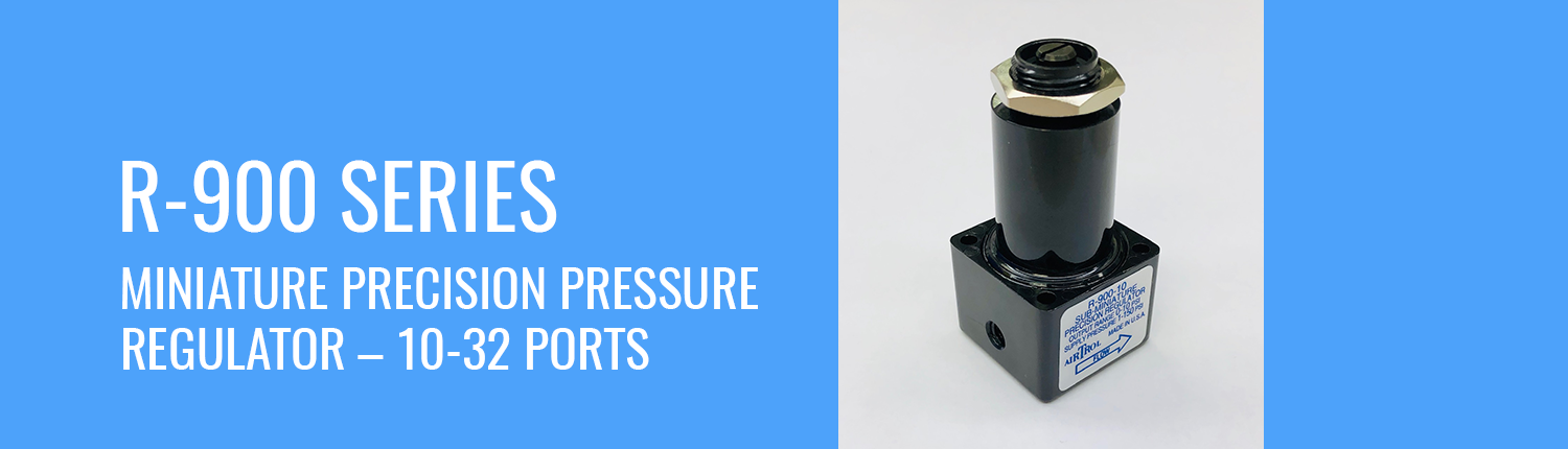 R-900 Series Miniature Precision Pressure Regulator - 10-32 Ports